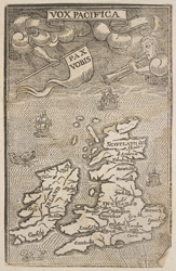 Map of the British Isles, with Inscriptions: Vox Pacifica and Pax Vobis